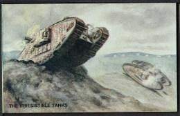 "WW1  War Bond Campaign Post Card  No2  ""The Irresistible Tanks"" - Patriotic"