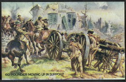 """WW1  War Bond Campaign Post Card  No12  """"60 Pounder Moving Up In Support"""". - Patriotic"""