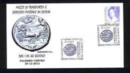 6.- 006 ITALY ITALIA 2012. SPECIAL POSTMARK. PALERMO. ROMAN COIN QUADRIGATUS . THE TRANSPORTS ON THE POSTAL SER. HORSES - History