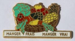 Pin's  MANGER FRAIS - MANGER VRAI - Corbeille De Fruits Et Légumes -  Zamac - Arthus Bertrand - C678 - Arthus Bertrand
