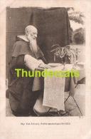 CPA MGR VAN SCHOOTE PREFET APOSTOLIQUE 1911 -1922 OEUVRE DES VOCATIONS ET DES MISSIONS DOMINICAINES - Missions