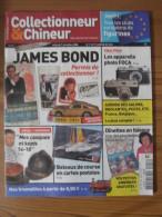 COLLECTIONNEUR & CHINEUR N° 047 - 7 NOVEMBRE 2008 - JAMES BOND 007 / APPAREIL FOCA / COIFFURES 14-18 - Brocantes & Collections