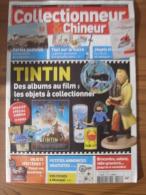 COLLECTIONNEUR & CHINEUR N° 112 - 21 OCTOBRE 2012 - TINTIN DES ALBUMS AU FILM / LE SUCRE / JOUETS FRANCAIS - Brocantes & Collections