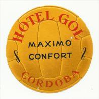 SPAIN ♦ CORDOBA ♦ HOTEL GOL ♦ ESPAÑA ♦ VINTAGE LUGGAGE LABEL ♦ 2 SCANS - Etiketten Van Hotels