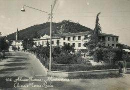 ABANO TERME MONTEORTONE CHIESA E TERME BUIA 1960 - Padova (Padua)