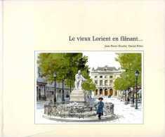 Le Vieux Lorient En Flânant... Par Fouché Et Pétro (56) - Bretagne