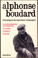 Alphonse Boudard - Chroniques De Mauvaise Compagnie - Éditions OMNIBUS - ( 1991 ) . - Altri
