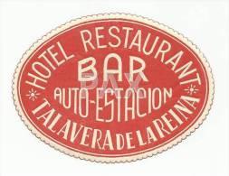 SPAIN ♦ TALAVERA DE LA REINA ♦ HOTEL RESTAURANT BAR AUTO-ESTACION ♦ ESPAÑA ♦ VINTAGE LUGGAGE LAB - Hotel Labels