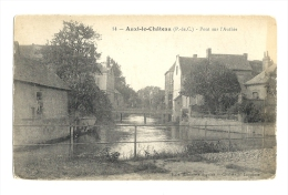 Cp, 62, Auxy-le-Château, Pont Sur L'Authie - Auxi Le Chateau