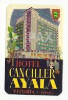 SPAIN ♦ VITORIA ♦ HOTEL CANCILLER AYALA ♦ ESPAÑA ♦ VINTAGE LUGGAGE LABEL ♦ 2 SCAN - Etiketten Van Hotels