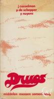 Jo CASSELMAN, Yvo NUYENS, Paul DE SCHEPPER - Drugs - Libros, Revistas, Cómics