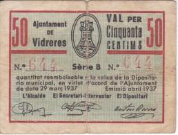 BILLETE DE 50 CTS DEL AJUNTAMENT DE VIDRERES DEL AÑO 1937 (BANKNOTE) - [ 3] 1936-1975: Franco