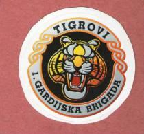 I GARDIJSKA BRIGADA - TIGROVI ( Croatia Sticker ) 1. Guards Brigade 1. Brigade De La Garde Croatia Army Armee Military - Army & War