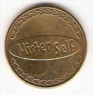 MISTER SELF VERY NICE VINTAGE TOKEN,JETON,GETTONE - Jetons & Médailles