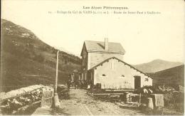 CPA  Refuge Du Col De Vars, Route De St Paul à Guillestre  8072 - Altri Comuni