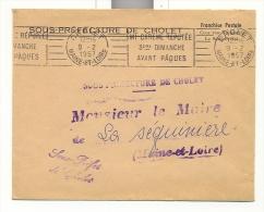 Cholet , Maine Et Loire, Lettre En Franchise Avec Cursive Sous Prefet De Cholet Et Sous Prefecture De Cholet - Mechanische Stempels (varia)