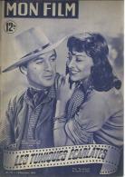 "MON FILM  N° 173 - 1949 "" LES TUNIQUES ECARLATES "" GARY COOPER / PAULETTE GODDARD - Dos: GISELE PASCAL - Cinéma"