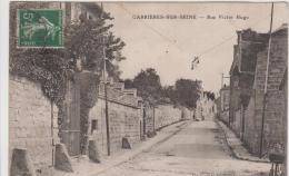 CARRIERES SUR SEINE RUE VICTOR HUGO 1910 - Carrières-sur-Seine