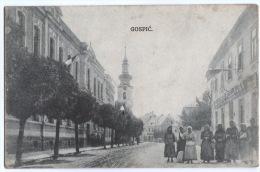 Croatia - GOSPIĆ, Lika, Old Postcard - Croazia