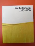 """""""Weibullsholm 1870-1970"""" Eine Jubiläumsschrift In Schwedischer Sprache - Bücher, Zeitschriften, Comics"""