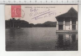 Ceylan - Le Club Sur Le Lac à Kandy (1907) - Sri Lanka (Ceylon)