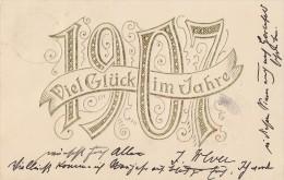 Neujahrskarte Gold - Prägedruck Viel Glück Im Jahre 1907 Gelaufen 30.12.06 - Neujahr