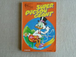 Super Picsou Géant. Hors Série N°113 Bis 1981 .EDI-Monde. Voir Sommaire Et Photos. - Picsou Magazine