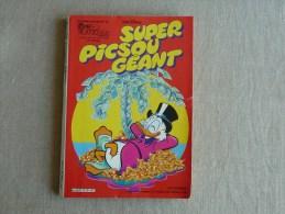 Super Picsou Géant. Hors Série N°125 Bis 1982 .EDI-Monde. Voir Sommaire Et Photos. - Picsou Magazine