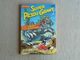 Super Picsou Géant. Nouveau N°90. Mars 1999 .Walt Disney. Voir Sommaire Et Photos. - Picsou Magazine
