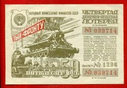 1944 RUSSIA RUSSLAND MILITARY LOTTERY TICKET 50 RUB. TANK W80 - Lotterielose