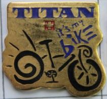 TITAN IT´S MY BIKE - TITAN C´EST MON VELO - SWISS - CYCLISME - CYCLISTE -    (VELO) - Wielrennen