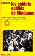 1942-1945 Les Soldats Oubliés De Mindanao Contre Les Forces Japonaises - 1939-45