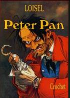 PETER PAN 5 : Crochet - EO Vent D'Ouest - Décembre 2001 - Peter Pan