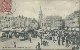 Cambrai - La Place D'armes, Marché, Tram, Belle Animation - 1905 ( Voir Verso ) - Cambrai