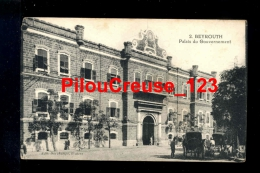 "LIBAN - BEYROUTH - "" Palais du Gouvernement """