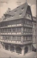 Dép. 67 - Strasbourg.  Carte Allemande Avant 1918- Altes Haus. - Strasbourg
