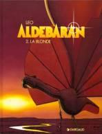 ALDEBARAN T 2 RE EDITION BE DARGAUD 10-1999 LEO - Aldebaran