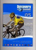CYCLISME  TOUR DE FRANCE LANCE ARMSTRONG  DOSSIER DE PRESSE 2005 DISCOVERY CHANNEL - Cycling
