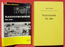 """(0290081) """"Radiotechnik Fuer Alle"""" Richter. 432 S., Viele Abb., Verlag Franckh, Stuttgart 1964 - Littérature & Schémas"""