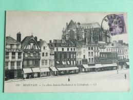 BEAUVAIS - La Place Jeanne HACHETTE Et La Cathédrale - Beauvais