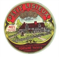 Ancienne Etiquette Fromage Petit Lisieux Pays D'auge 40%mg Fontaine Valery Livarot Calvados 2 Modèles Différents En Vent - Fromage