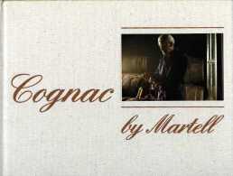 Cognac By Martell Photographs By Alain Danvers - Cuisine, Plats Et Vins
