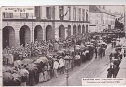 CPA Militaria :  Saint Dié Avant L´occupation Allemande - Prisonniers Devant L´Hôtel De Ville - Weltkrieg 1914-18