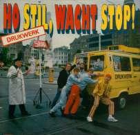 * LP *  DRUKWERK - HO STIL, WACHT STOP! (Holland 1984) - Vinyl-Schallplatten