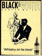 Reklame Werbeanzeige Von 1965 -  Scotch Whisky Black & White -  Whisky At Its Best - Alkohol