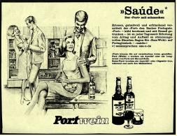 Reklame Werbeanzeige Von 1965  -  Saude Portwein -  Der Port Soll Schmecken - Alkohol