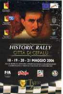 X Adesivo Stiker Etiqueta TROFEO FLORIO HISTORIC RALLY CITTA DI CEFALU' AUTOSTORICHE 2006 CM. 10 X 15 - Non Classificati