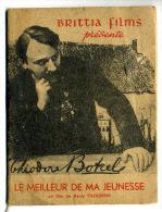 Bretagne Cinéma Brittia Films Théodore BOTREL Le Meilleur De Ma Jeunesse - Livres, BD, Revues
