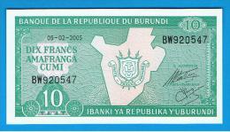 BURUNDI - 10 Francs 2005 SC  P-33 - Burundi