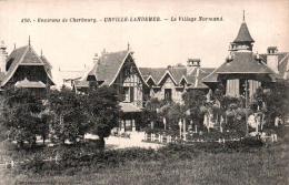 50 ENVIRONS DE CHERBOURG URVILLE LANDEMER LE VILLAGE NORMAND PAS CIRCULEE - Cherbourg